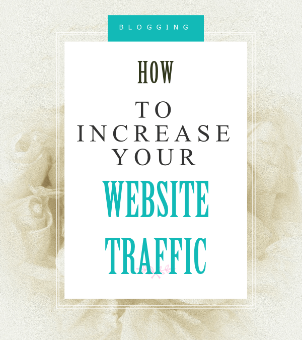 7 Ways to Increase website traffic
